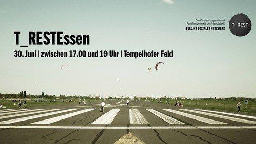 T_RESTEssen auf dem Tempelhofer Feld -ABGESAGT-