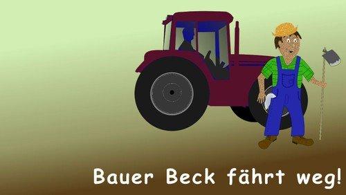 Bauer Beck fährt weg ...