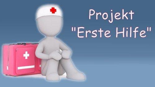 "Projekt ,,Erste Hilfe Kurs"""