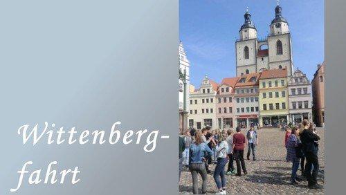 Die  Wittenbergfahrt 2018
