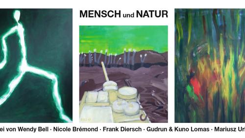 """Ausstellung: """"Mensch und Natur"""""""