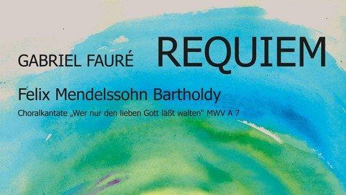 Konzert der Pauluskantorei - Requiem op. 48 von Gabriel Fauré
