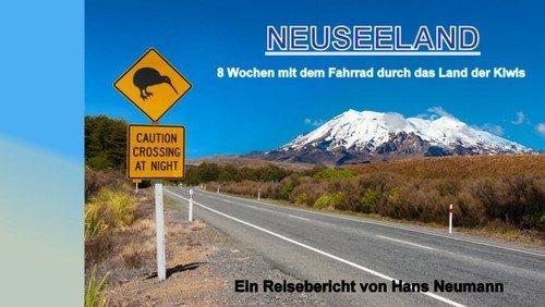 Mit dem Fahrrad durch Neuseeland – Teil 2