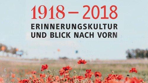 Gedanken zum 100jährigen Jubiläum des Endes des Ersten Weltkrieges