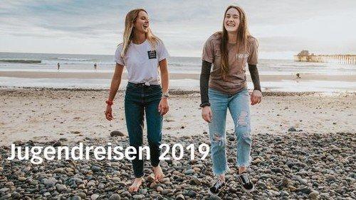 Jugendreisen 2019: Geht mit uns auf Tour!