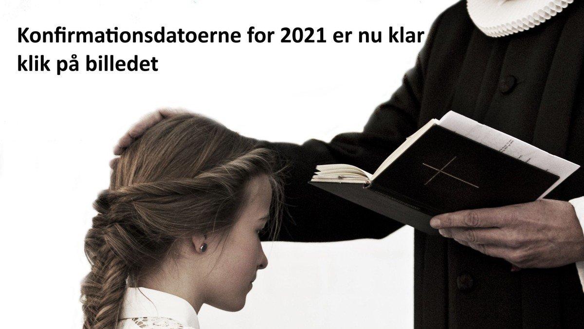 Konfirmationsdatoer for 2021 er nu klar