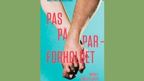 Ny bog: Pas på parforholdet, af Mattias Stølen Due