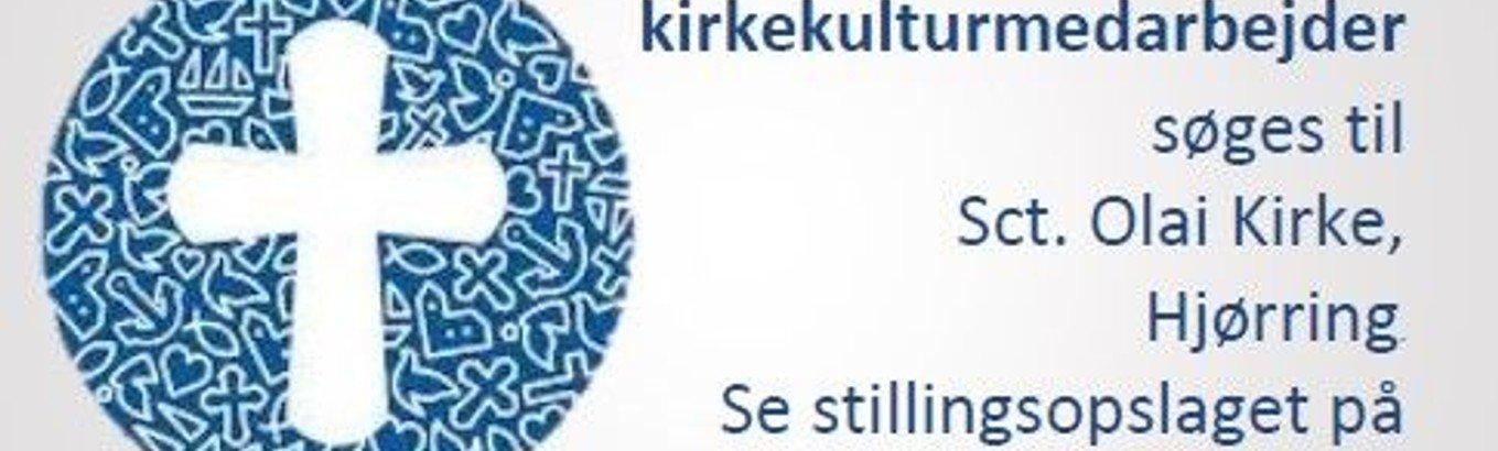 Kirkesanger og kirke-kulturmedarbejder til Sct. Olai Kirke