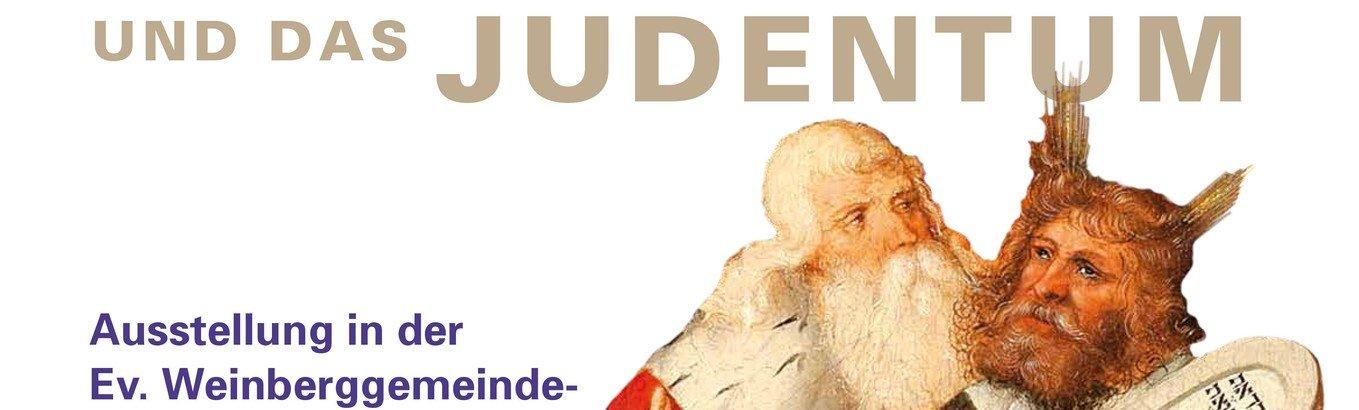 Ausstellung: Martin Luther und das Judentum