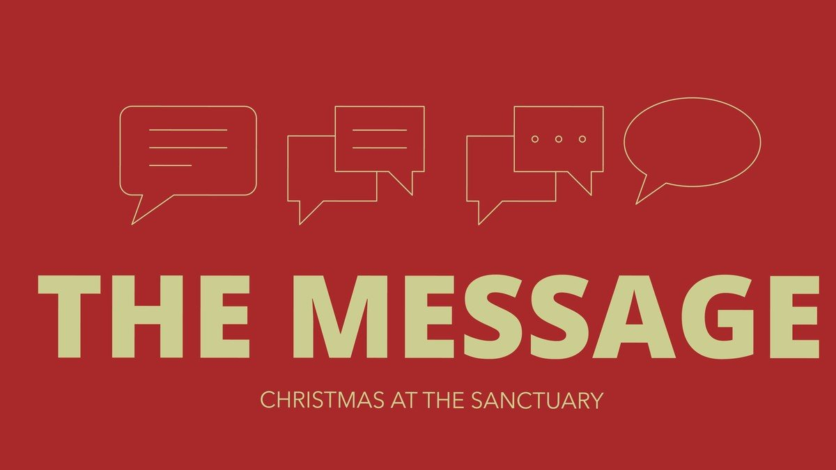 The Message - Christmas At The Sanctuary