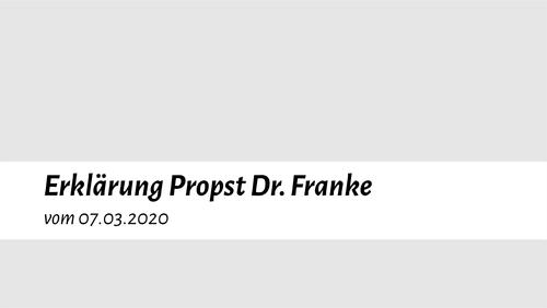 Erklärung Propst Dr. Franke