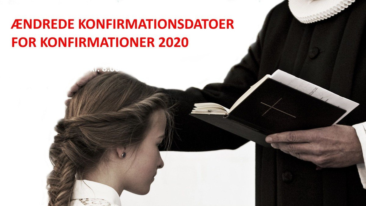 Nye konfirmationsdatoer for 2020