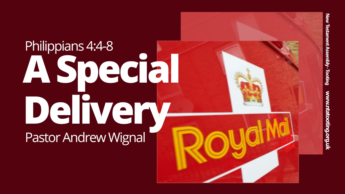 Sunday Sermon 'A Special Delivery' with Pastor Andrew Wignal 29th March