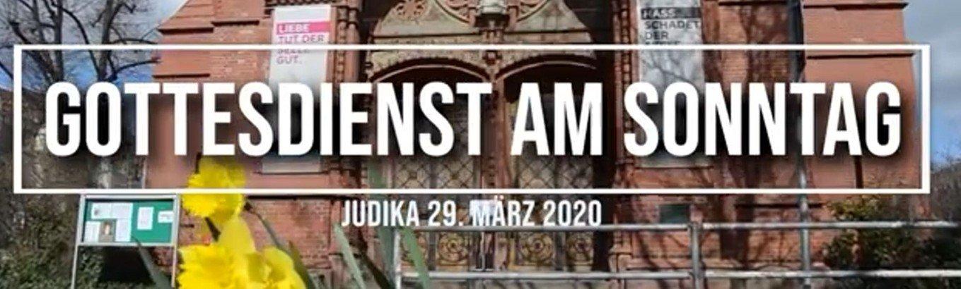 Video-Gottesdienst am 5. Sonntag der Passionszeit, Judika