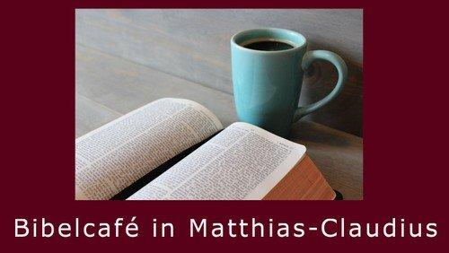 Monatliches Bibelcafé in der Matthias-Claudius-Gemeinde