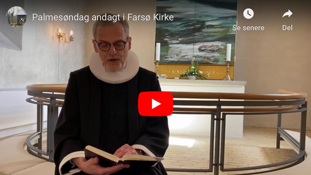 Palmesøndag andagt i Farsø Kirke
