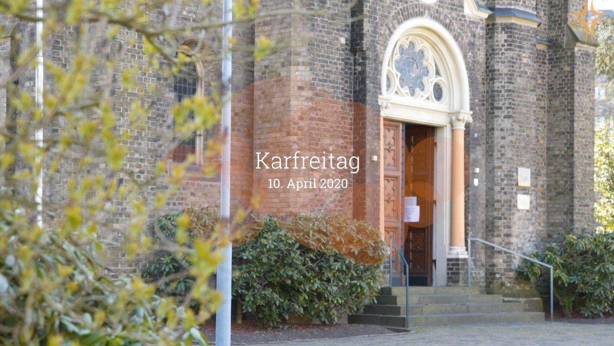 Gottesdienst an Karfreitag - Video inside