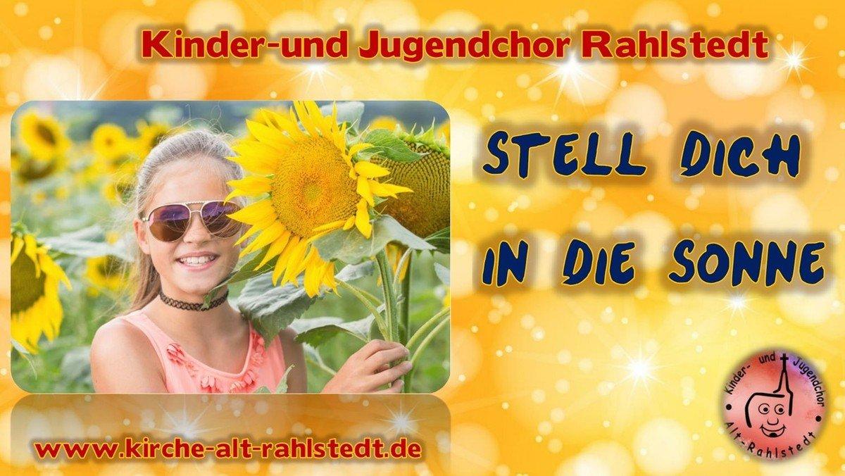 """""""Stell dich in die Sonne"""" Kinderchor Alt-Rahlstedt"""