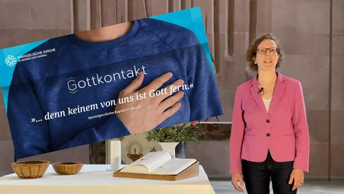 Gottkontakt! 8. Videoandacht am 3. Mai 2020