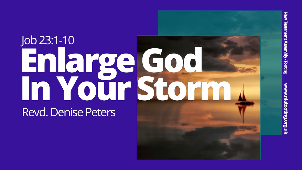 Sunday Sermon Enlarge God In Your Storm with Rev Denise Peters