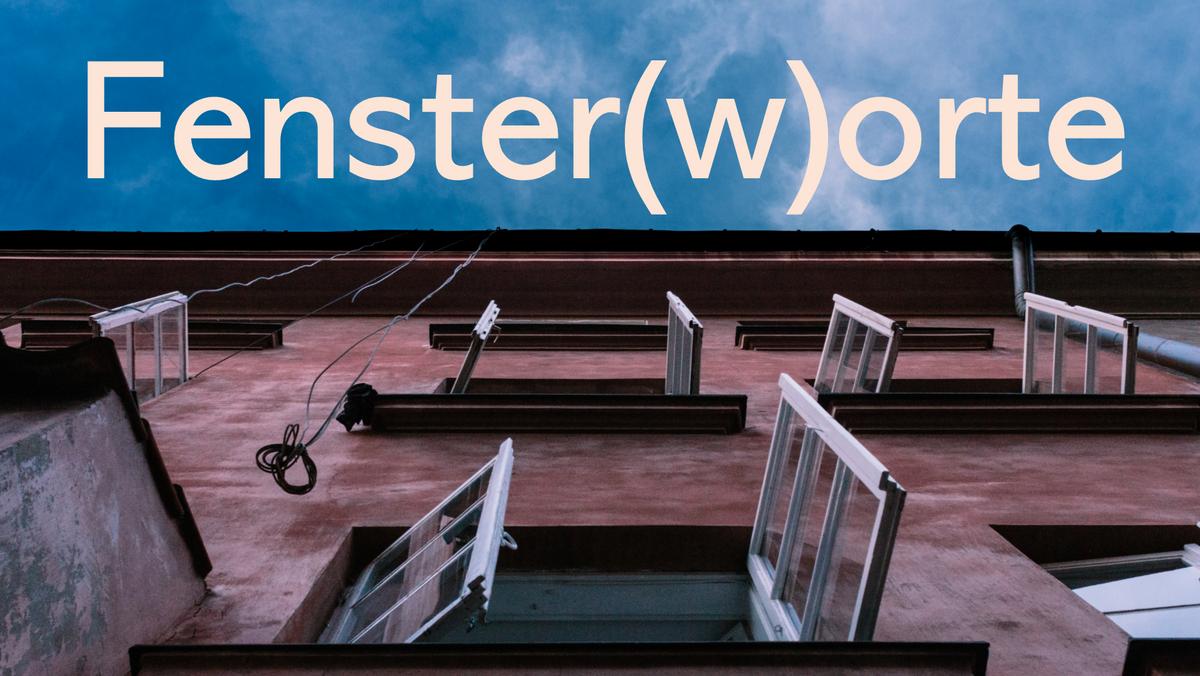 Fenster(w)orte Nr. 6 mit Jochem Westhof