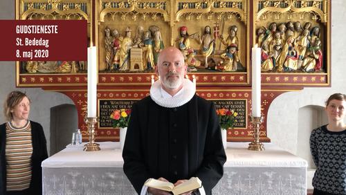 Gudstjeneste St. Bededag 8. maj 2020