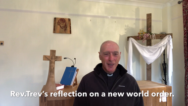 Reflection   Sunday 10th May, The 5th Sunday of Easter.