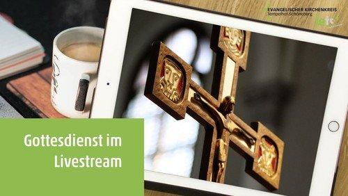 24. Mai: Livestream-Gottesdienst aus der Zwölf-Apostel-Kirche