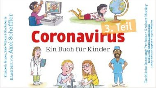 Corona - ein Buch (nicht nur) für Kinder: Teil 3