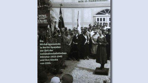 Hakenfelder Wichernkirche im Nationalsozialismus - Vorstellung der Dokumentation