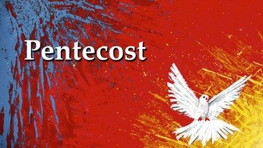 Pentecost Sunday - Sunday 31st May