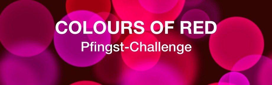 Colours of Red   Die Pfingst-Challenge   Teil 2