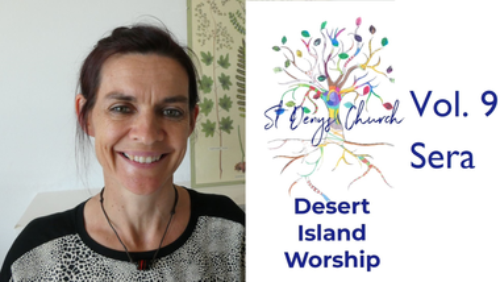 Desert Island Worship Vol. 9: Sera's Furlough Special!