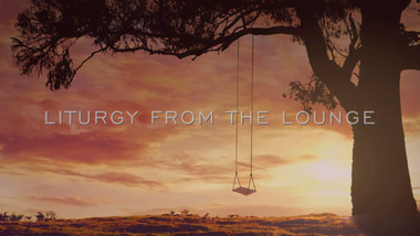 Trailer for our Liturgy from the Lounge.