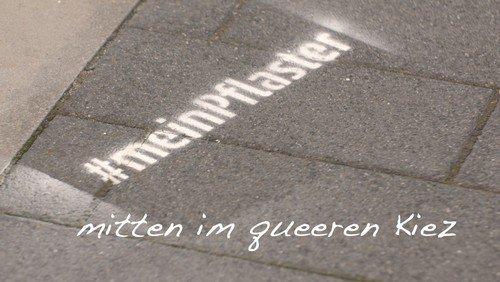 #meinPflaster - mitten im queeren Kiez