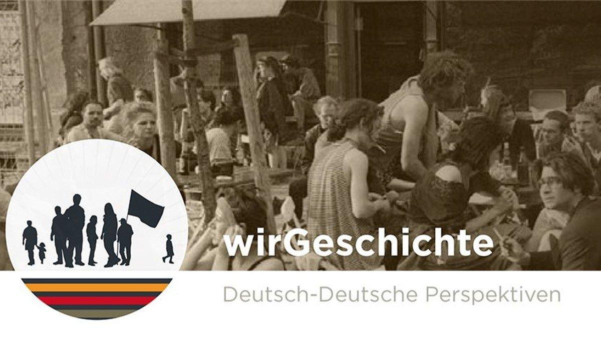 wirGeschichte - partizipatives Projekt zur Deutschen Einheit