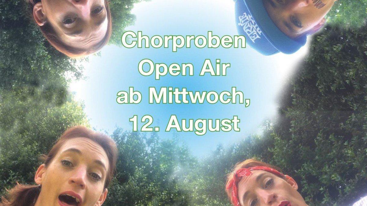 Chorproben unter freiem Himmel ab 12. August