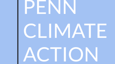 The Newsletter  - Penn Climate Action