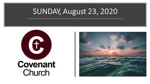 August 23, 2020 Worship Service