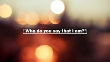 Who do you say that I am? Sermon by Georgie Bell for Sunday 23rd August