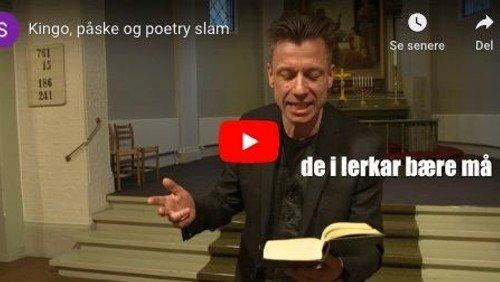 Kingo, påske og poetry slam