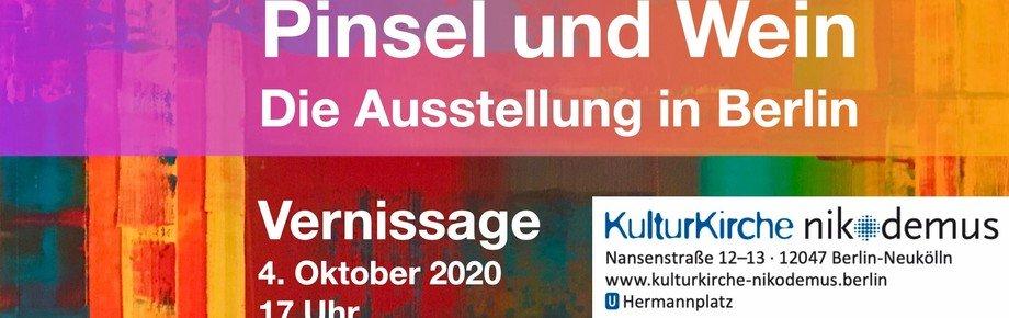 Pinsel und Wein – Die Ausstellung in Berlin in der Kulturkirche Nikodemus