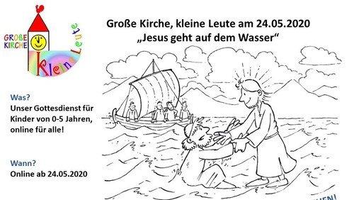 Online Gottesdienst Große-Kirche-Kleine Leute 2020