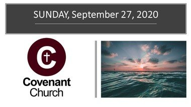 September 27, 2020 Covenant Worship Service
