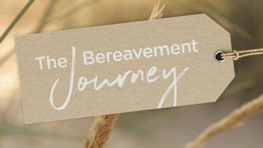The Bereavement Journey In Person