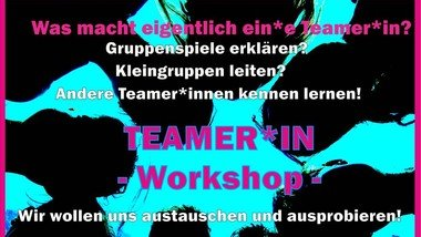 Teamer*in-Workshop