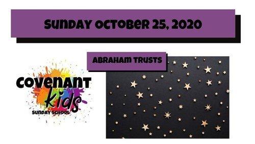 10-25-2020 Covenant kids Abraham lesson