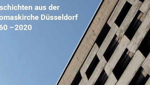 Geschichten aus der Thomaskirche Düsseldorf 1960-2020