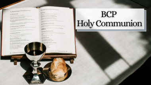 BCP Service of Holy Communion - Sunday 1st November