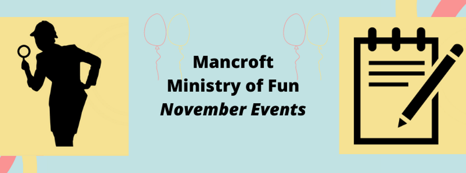 Mancroft Ministry of Fun November Events